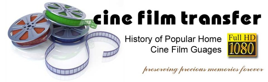 History of Popular Home Cine Film Guages -